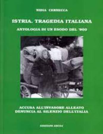 Istria. Tragedia italiana