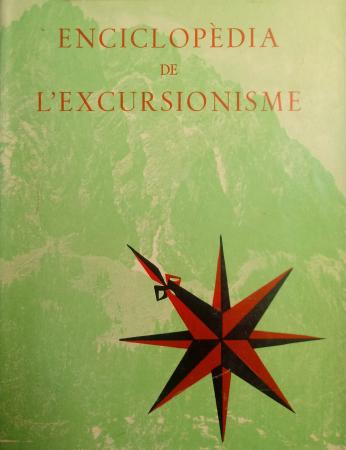 Enciclopèdia de l'excursionisme. Volum 1