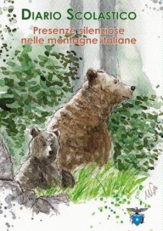 Diario scolastico : *presenze silenziose nelle montagne italiane