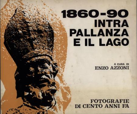1860-90, Intra, Pallanza e il Lago