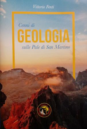 Cenni di geologia sulle Pale di San Martino