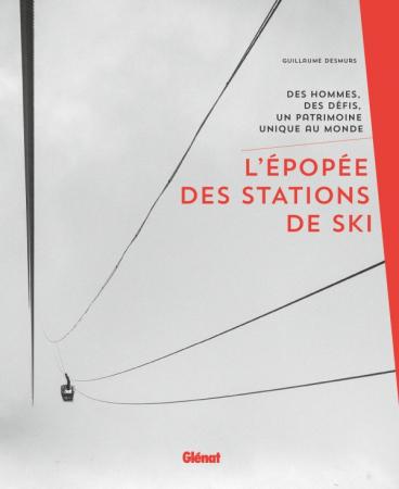 L'*épopée des stations de ski