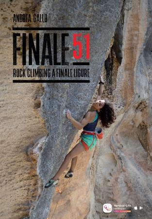 Finale 51 : rock climbing a Finale Ligure. Volume 1