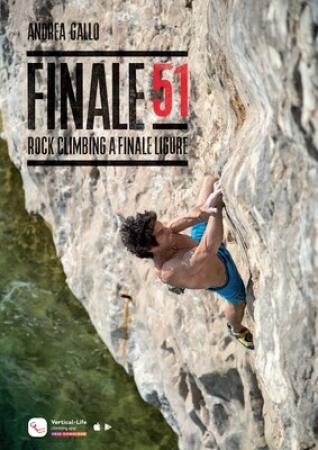 Finale 51 : rock climbing a Finale Ligure. Volume 2