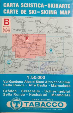 Foglio B: Val Gardena-Alpe di Siusi-Altipiano Sciliar...