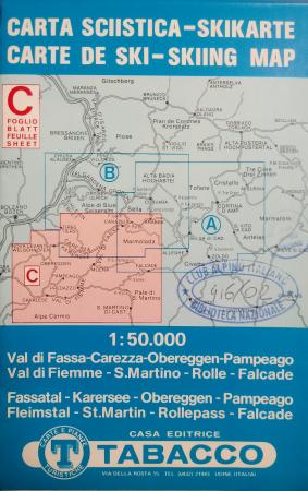 Foglio C: Val di Fassa-Carezza-Obereggen-Pampeago...