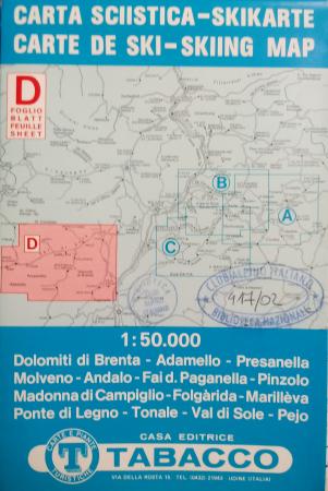 Foglio D: Dolomiti di Brenta-Adamello-Presanella...