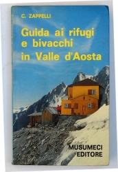 Guida ai rifugi e bivacchi in Valle d'Aosta