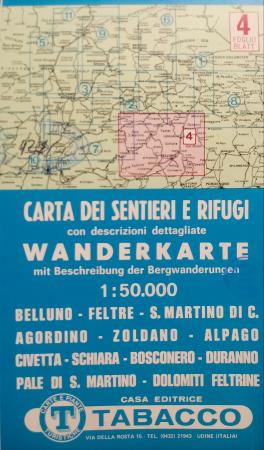 oglio 4: Belluno-Feltre, S. Martino di C.-Agordino-Zoldano...