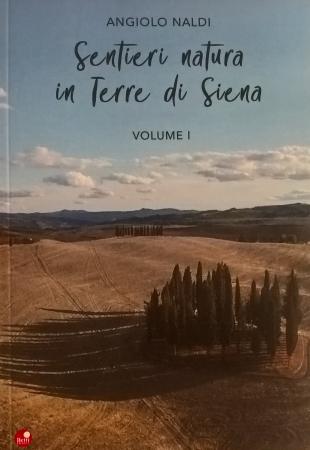 Sentieri natura in Terre di Siena, Volume 1