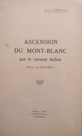 Ascension du Mont-Blanc par le versant italien