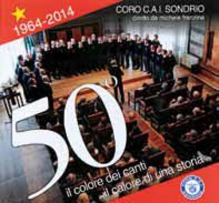 50. : *1964-2014 : il *colore dei canti, il calore di una società