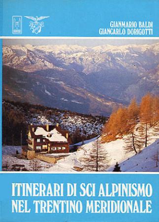 Itinerari di sci alpinismo nel Trentino meridionale