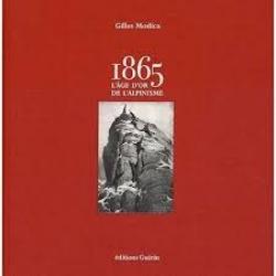 1865, l'âge d'or de l'alpinisme