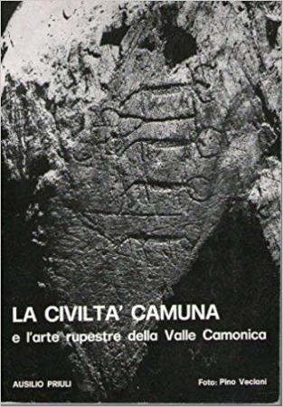 La civiltà camuna e l'arte rupestre della Valle Camonica