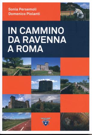 In cammino da Ravenna a Roma