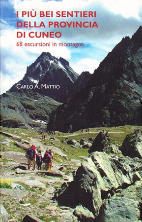 I più bei sentieri della provincia di Cuneo