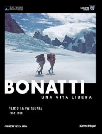 Verso la Patagonia, 1956-1958