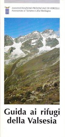 Guida ai rifugi della Valsesia