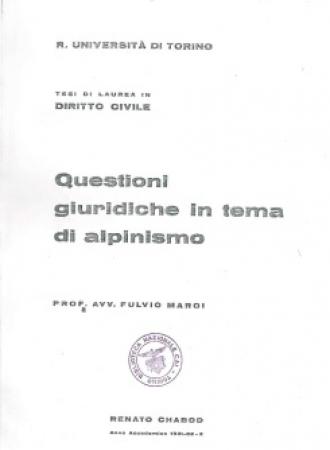 Questioni giuridiche in tema di alpinismo