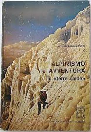 Alpinismo e avventura in terre calde