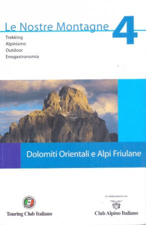 4: Dolomiti orientali e Alpi Friulane