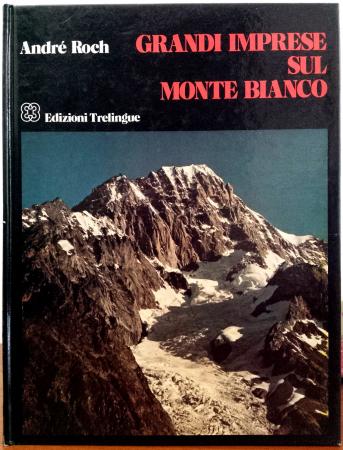 Grandi imprese sul Monte Bianco