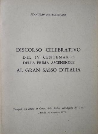 Discorso celebrativo del 4.centenario della prima ascensione al Gran Sasso d'Italia