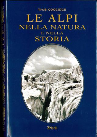 Le Alpi nella natura e nella storia
