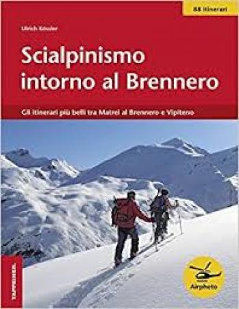 Scialpinismo intorno al Brennero