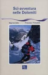 Sci-avventura nelle Dolomiti