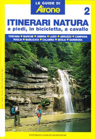2. Itinerari natura a piedi, in bicicletta, a cavallo