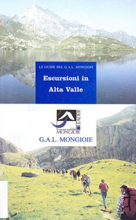 Escursioni in Alta Valle