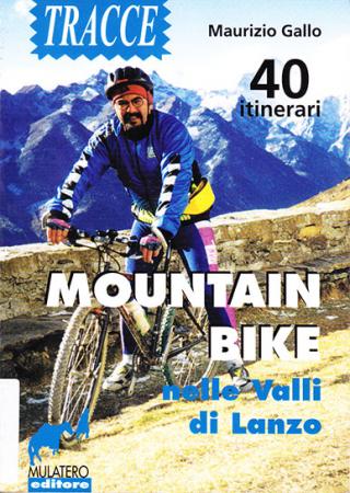 Mountain bike nelle Valli di Lanzo e dintorni