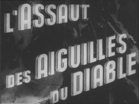 A L'ASSAUT DES AIGUILLES DU DIABLE
