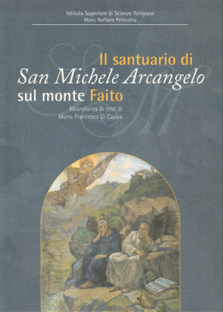 Il Santuario di San Michele arcangelo sul monte Faito
