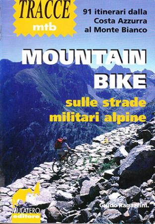 Mountain bike sulle strade militari alpine