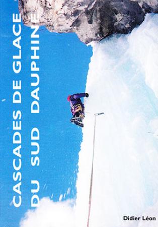 Cascades de glace du sud Dauphiné