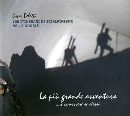 100 itinerari di scialpinismo nelle Orobie