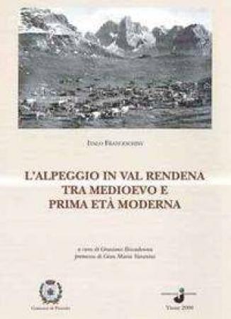 L'alpeggio in Val Rendena tra medioevo e prima età moderna