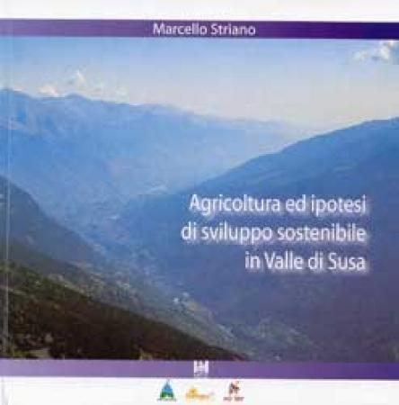 Agricoltura ed ipotesi di sviluppo sostenibile in Valle di Susa