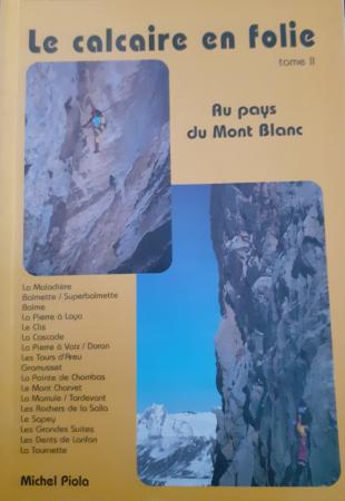 Le calcaire en folie / Michel Piola. Tome 2.