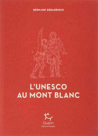 L'Unesco au Mont Blanc