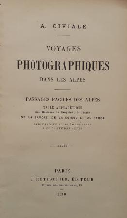 Voyages photographiques dans les Alpes