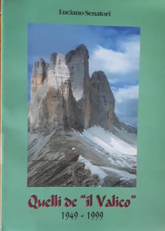 """Quelli de """"Il Valico"""" 1949-1999"""