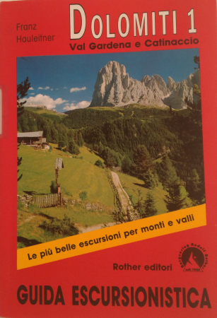 1: Val Gardena e Catinaccio