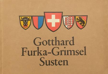 Gotthard-Furka-Grimsel-Susten