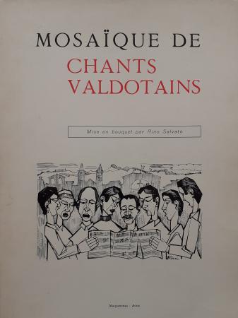 Mosaïque de chants valdôtains / mise en bouquet par Rino Salvato. Mosaïque de chants valdôtains