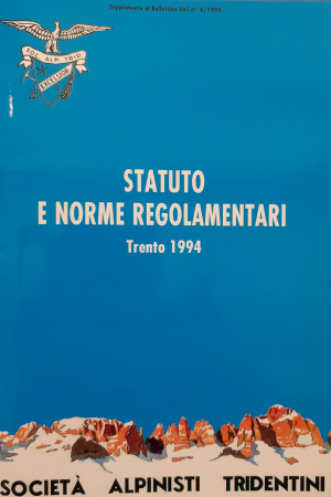 Statuto e norme regolamentari della Società degli alpinisti tridentini, sez. del CAI