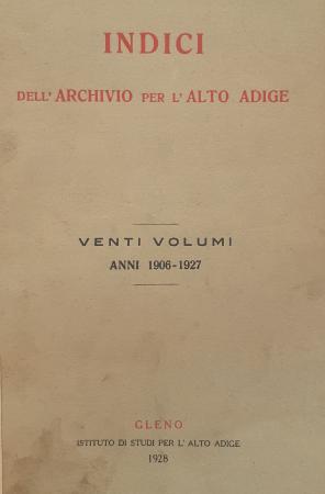 Indici dell'archivio per l'Alto Adige